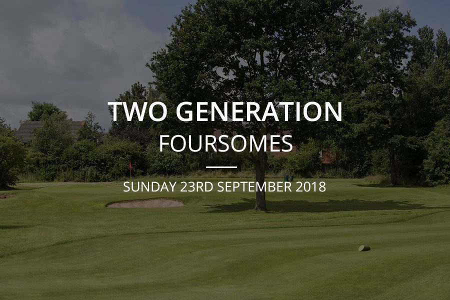 Two Generation Foursomes